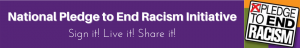 National Pledge to End Racism Initiative
